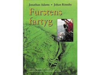 Furstens fartyg - Marinarkeologiska undersökningar av J Adams och J Rönnby - Bro - Furstens fartyg - Marinarkeologiska undersökningar av J Adams och J Rönnby - Bro
