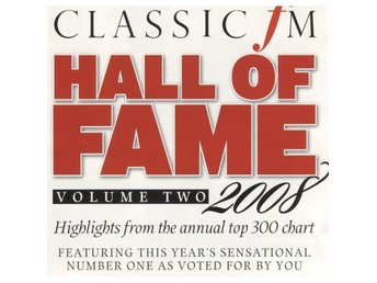 Classic FM Hall Of Fame Volume Two 2008 - CD - Bålsta - Classic FM Hall Of Fame Volume Two 2008 - CD - Bålsta