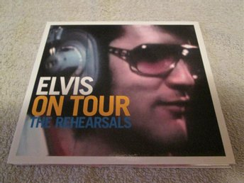 ELVIS PRESLEY - ON TOUR, THE REHEARSALS  FTD-UTGÅVA 2005, ROCKABILLY, COUNTRY
