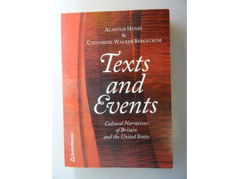 Texts and Events - Cultural Narratives of Britain and the United States
