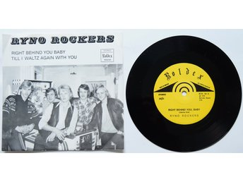 "** Ryno Rockers - Right behind you/Till I waltz again with you 7"" **"