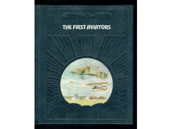 The epic of flight / Time life books - The first aviators
