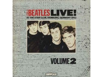 The Beatles - Live! At The Star Club, Hamburg, Germany 1962 (Volume 2) - LP