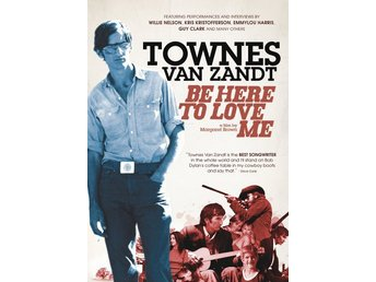 DVD Townes van Zandt  Be here to love me
