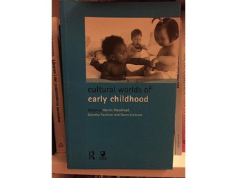 Cultural Worlds of Early Childhood / Woodhead Faulkner Littleton