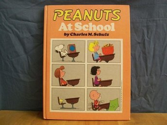 peanuts At School - charles M. Schulz