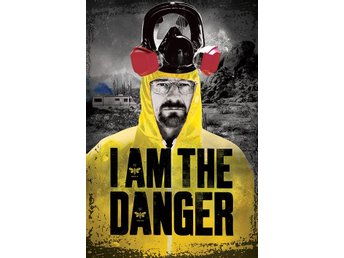 Breaking Bad - I am the danger - Eskilstuna - Breaking Bad - I am the danger - Eskilstuna