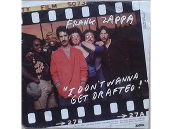 Frank Zappa title* I Don't Wanna Get Drafted!* Alternative Rock Netherlands 7""