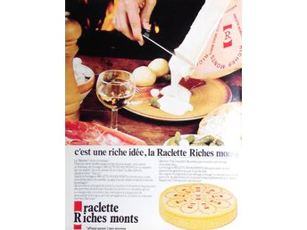 RACLETTE RICHES MONTS, TIDNINGSANNONS Retro 1979
