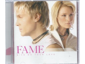 FAME - GIVE ME YOUR LOVE