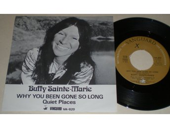 Buffy Sainte-Marie 45/PS Why you been gone so long 1973 VG++