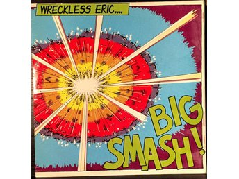 ERIC WRECKLESS - BIG SMASH - LP