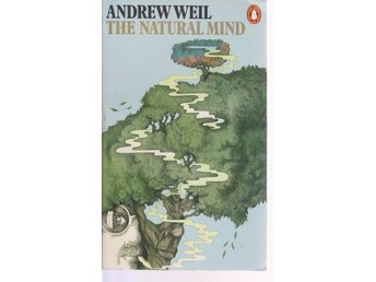 Andrew Weil: The Natural Mind