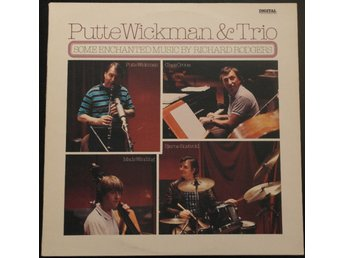 PUTTE WICKMAN & TRIO - Some Enchanted Music By...