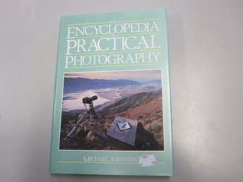 The Encyclopedia of practical photography Michael Freeman