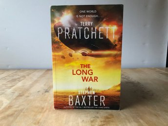The long war - Terry Pratchett och Stephen Baxter - Doubleday 2013