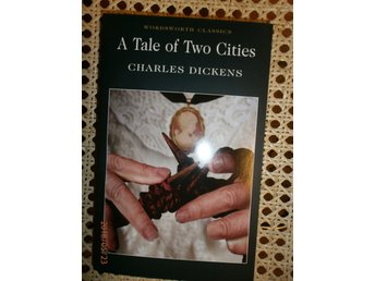 A TALE OF TWO CITIES Charles Dickens Engelska böcker