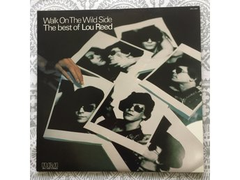 LOU REED - WALK ON THE WILD SIDE-THE BEST OF LOU REED 1977