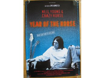 NEIL YOUNG - YEAR OF THE HORSE (1997) Svensk bioaffisch 50x35 Jim Jarmusch MINT!