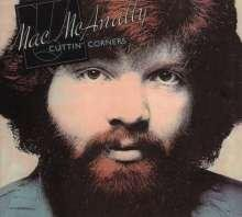 Mac McAnally - Cuttin Corners (1980/2000) HDCD, Magic records, Remastered, AOR - Ekerö - Mac McAnally - Cuttin' Corners (1980/2000) HDCD, Magic records, Remastered, AOR - Ekerö