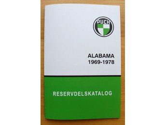 Resevdelskatalog Puch Alabama 1969 - 1978 - Grängesberg - Resevdelskatalog Puch Alabama 1969 - 1978 - Grängesberg