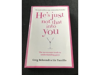 He's Just Not That Into You av Greg Behrendt & Liz Tuccillo