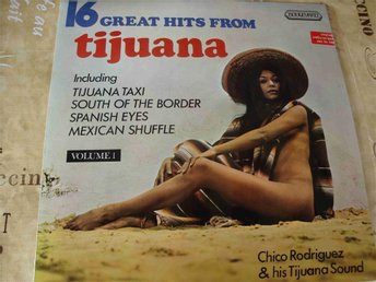 16 GREAT HITS FROM TIJUANA LP 1971 SEXY! NUDE!