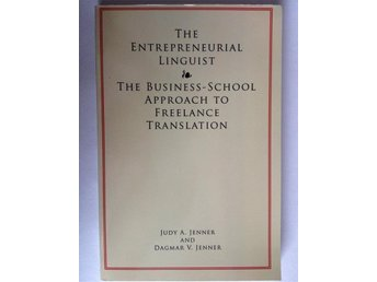 Entepreneurial linguist: The business-school approach to freelance translation