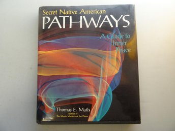 Secret Native American - Pathways - A guide to inner peace