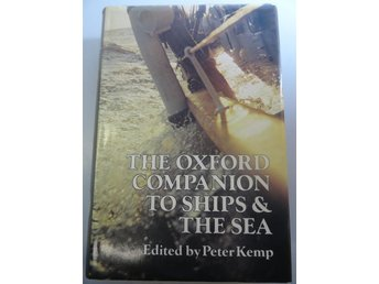 The Oxford companion to the ships and the sea