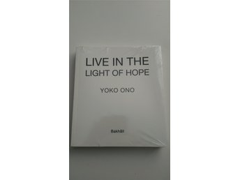 Live In The Light Of Hope - Yoko Ono