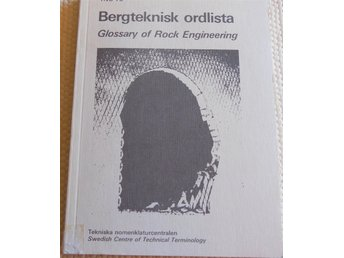 Bergteknisk ordlista, Glossary of Rock Engineering, sv/eng/fr/ty/sp/fi/no/danska