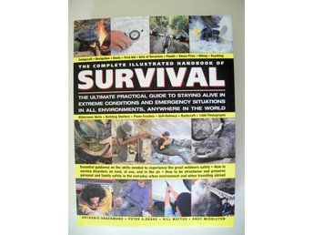 THE COMPLETE ILLUSTRATED HANDBOOK OF SURVIVAL Anthonio Akkermans mfl 2009