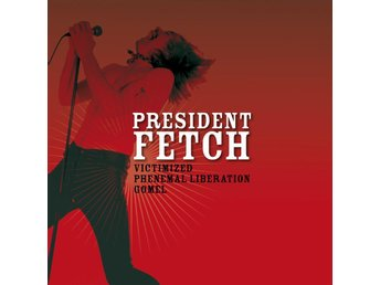 "President Fetch - Victimized 7"" NY - FRI FRAKT"
