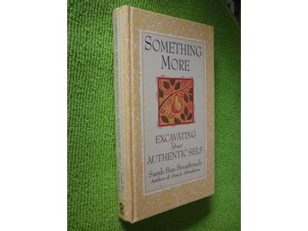 Sarah ban Breathnach - Something More Excavating your ...