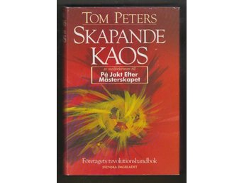 Peters, Tom: Skapande kaos.