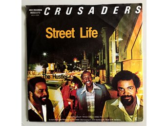 The Crusaders - Street Life - 7""