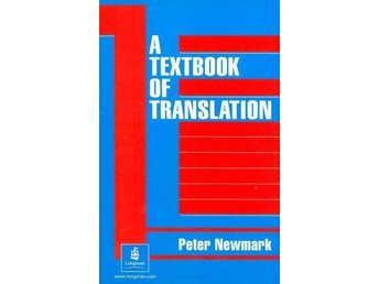A Textbook of Translation - Peter Newmark