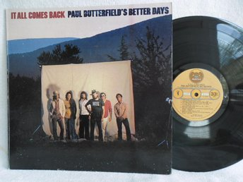 PAUL BUTTERFIELD'S BETTER DAYS - IT ALL COMES BACK - BR 2170