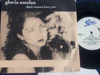 "GLORIA ESTEFAN - DON´T WANNA LOSE YOU 7"" 1988"