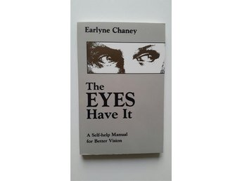 The eyes have it - Self-help manual for better vision - Eye care - Ögon hälsa