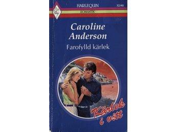Harlequin Romantik - Farofylld kärlek (Caroline Anderson) - Hyssna - Harlequin Romantik - Farofylld kärlek (Caroline Anderson) - Hyssna