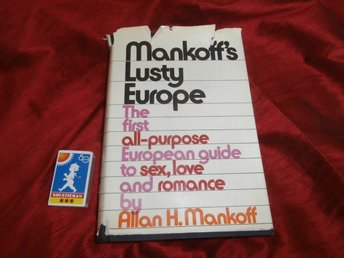 Allan H. Mankoff : Mankoffs Lusty Europe Sex guide to Europe