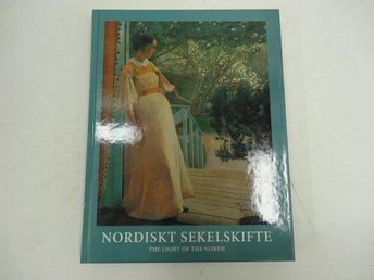 Nordiskt sekelskifte - The light of the north