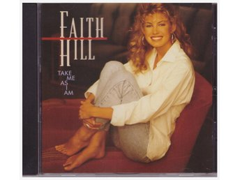FAITH HILL    TAKE ME AS I AM    CD