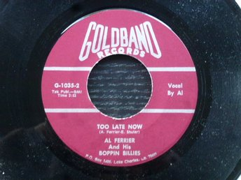 AL FERRIER & BOPPIN BILLIES -MY BABY DONE GONE AWAY/Toolate now Goldband USA -56