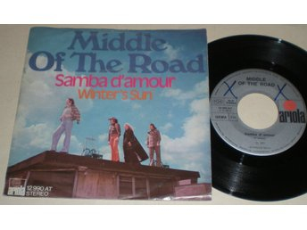 Middle Of The Road 45/PS Samba d´amour 1973 VG++
