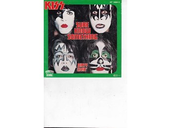 "Kiss - 7"" - Sure know something/Dirty livin´"