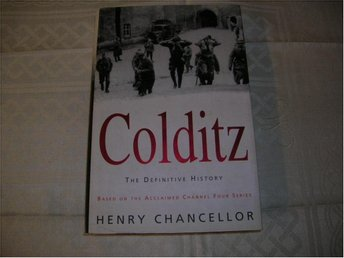 Colditz    the definitive History