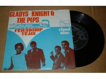 """KNIGHT, GLADYS & THE PIPS FRIENDSHIP TRAIN / Cloud nine 7"""" Vinyl - älmhult - KNIGHT, GLADYS & THE PIPS FRIENDSHIP TRAIN / Cloud nine 7"""" Vinyl - älmhult"""